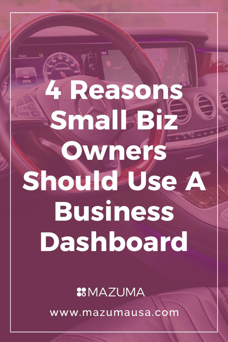 4 Reasons Small Biz Owners Should Use a Business Dashboard | Small Business Tips | Small Biz Accounting & Bookkeeping | Mazuma USA