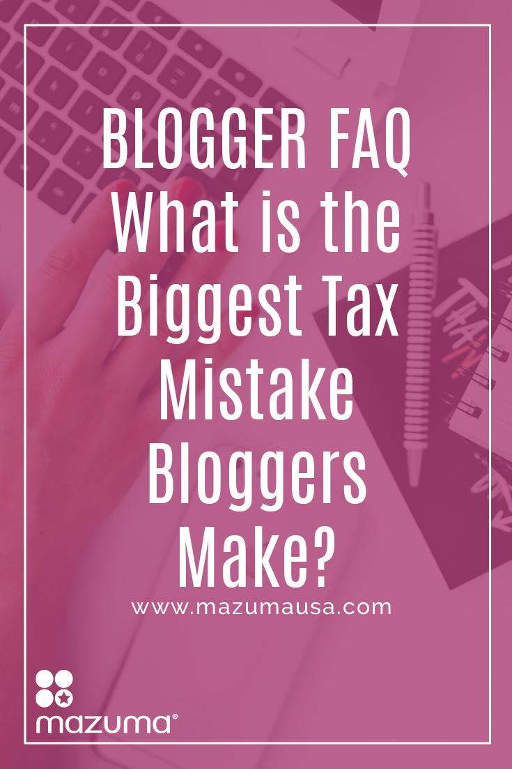 What is the biggest tax mistake bloggers make? The answer is so simple it may surprise you. Click through for an accountant's advice and avoid this mistake.