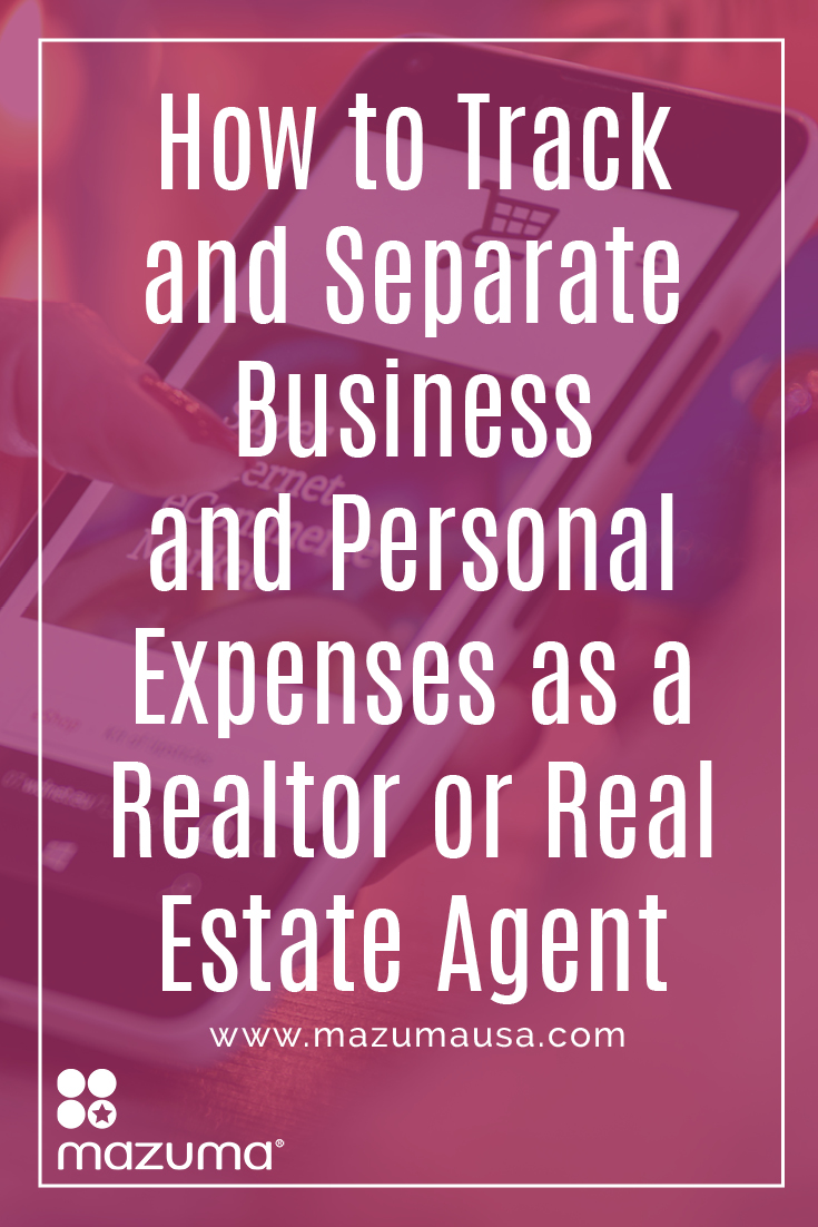 How To Track And Separate Business And Personal Expenses As A Realtor Or Real  Estate Agent