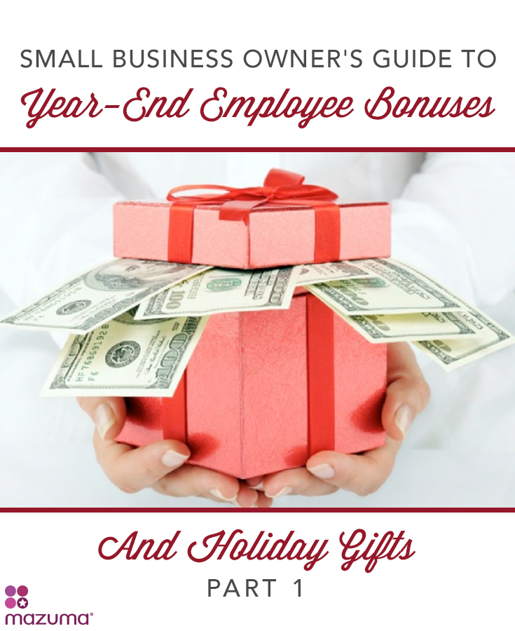 Small Business Owner S Guide To Year End Employee Bonuses