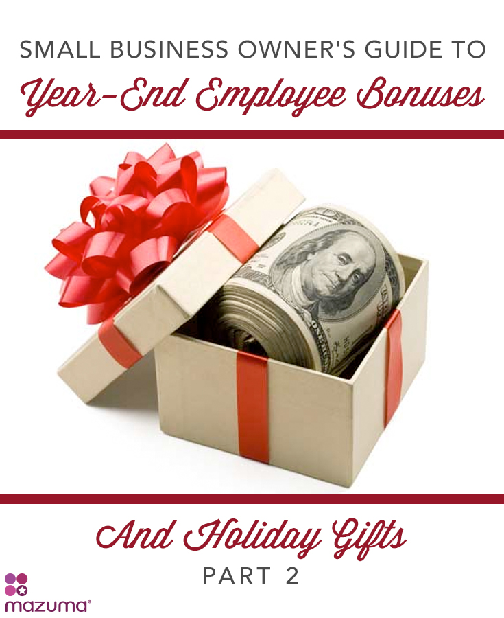 small business owner s guide to year end employee bonuses holiday