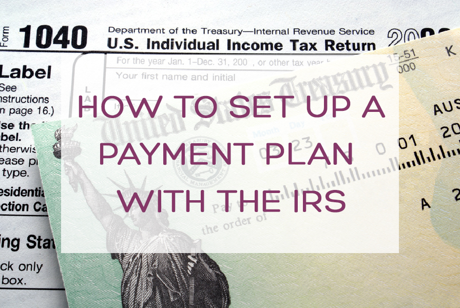 How To Set Up An Irs Payment Plan Mazuma Business Accounting