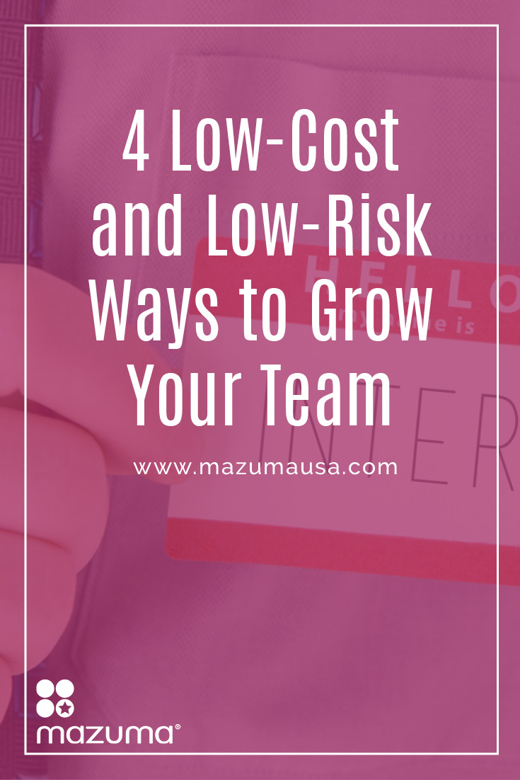 As you grow your business you have to grow your team. These four ideas can help you find the right people to add to your team so you can grow.
