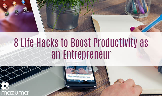 Want to increase your productivity as an entrepreneur? Try these 8 life hacks to streamline your to-do list and increase your bottom line.