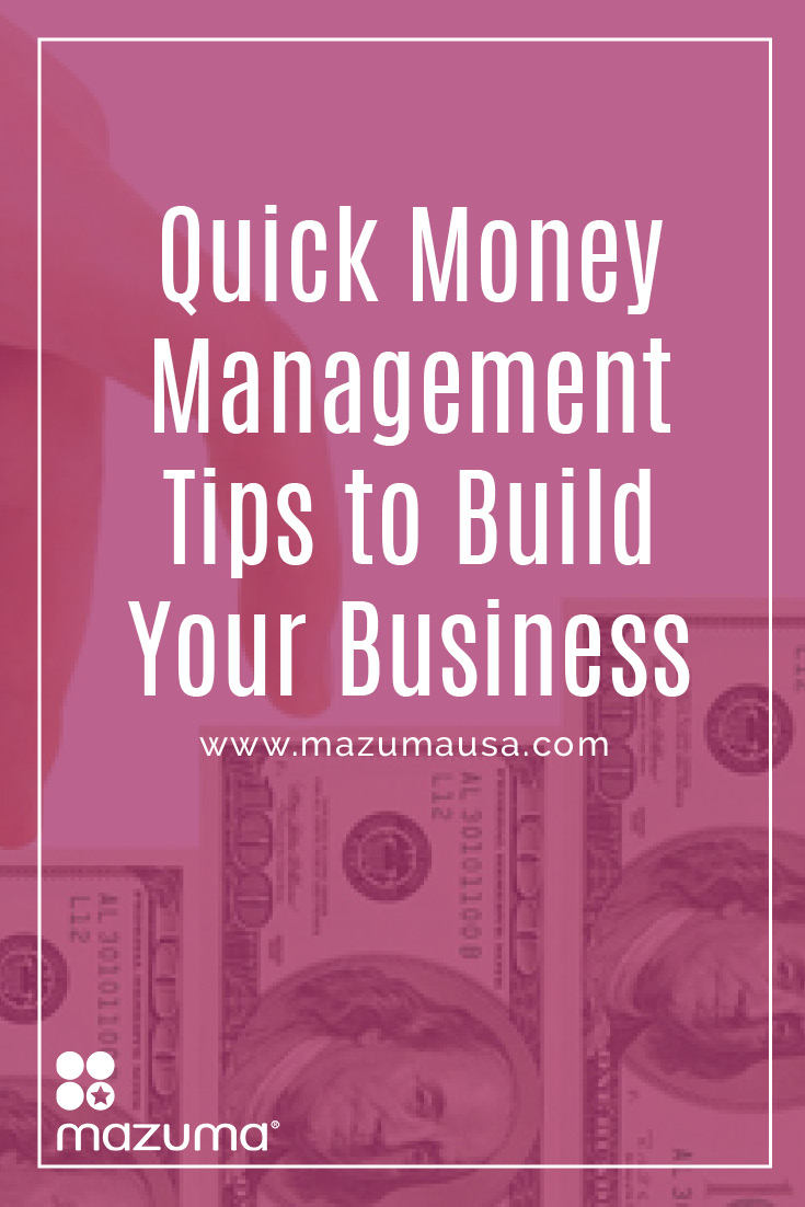 50% of small businesses fail within the first year, mostly due to money issues. Money management skills can keep your business from becoming a statistic.