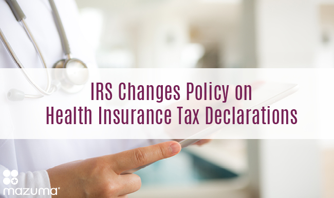 IRS Changes Policy on Health Insurance Tax Declarations ...