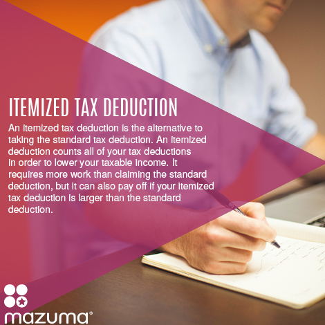What Is An Itemized Tax Deduction Mazuma Business Accounting