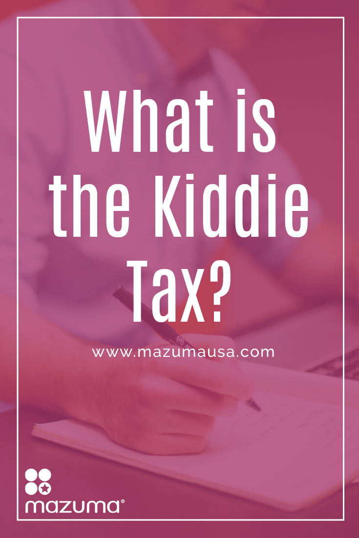 What is the Kiddie Tax? The Kiddie Tax was brought about to stop parents from making investments in their children's names to avoid taxes.