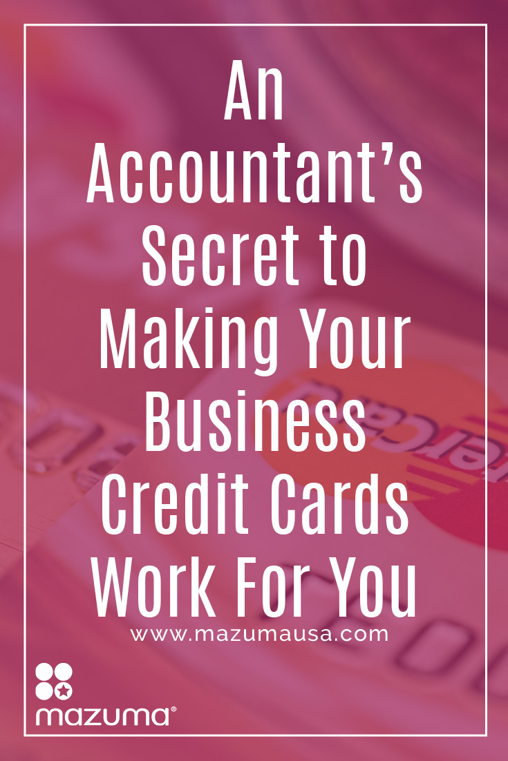 An Accountant\'s Secret to Making Your Business Credit Cards Work For ...