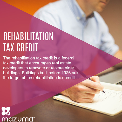 What is the Rehabilitation Tax Credit?   Mazuma Business ...