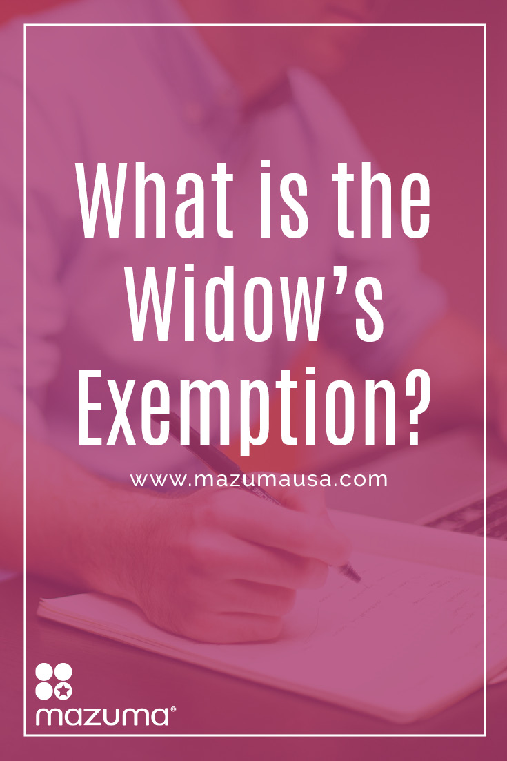 What is the Widow's Exemption? It's a benefit for widows that helps ease his or her tax burden. It usually exempts widows from paying inheritance tax.