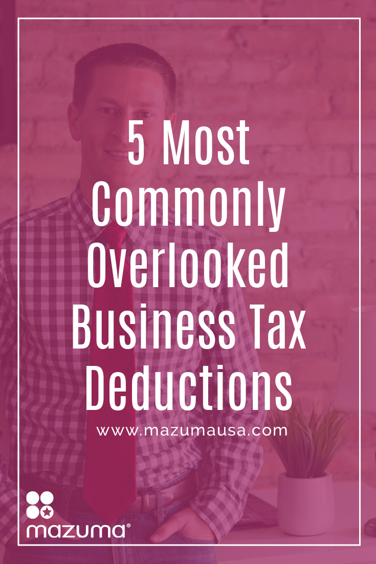 Ben Sutton, Mazuma co-founder and CPA, is discussing the 5 most commonly overlooked business tax deductions. Make sure you're using these in your business.
