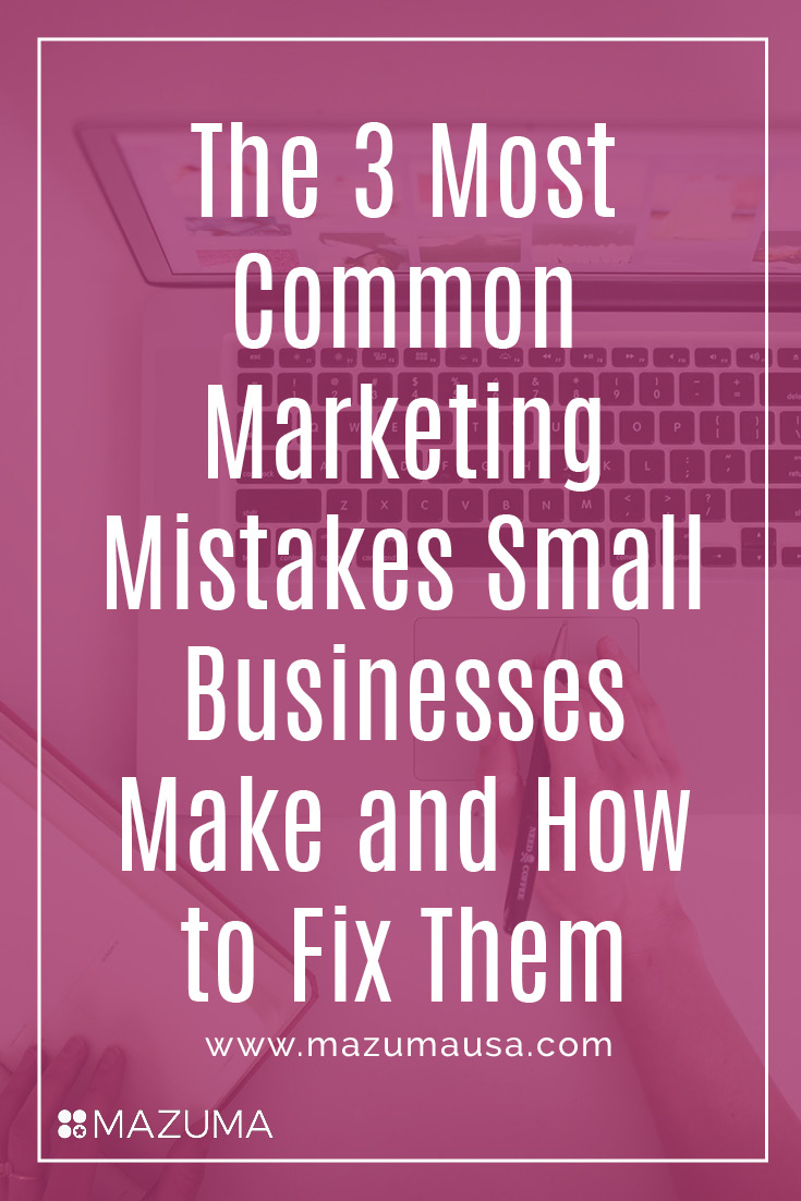 These 3 common marketing mistakes can prevent your business from growing. Learn how to avoid them so that you can make the most of your marketing efforts.