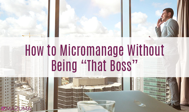 No one likes to be micromanaged, but what if you could learn how to micromanage without making people angry? It's the perfect management solution.