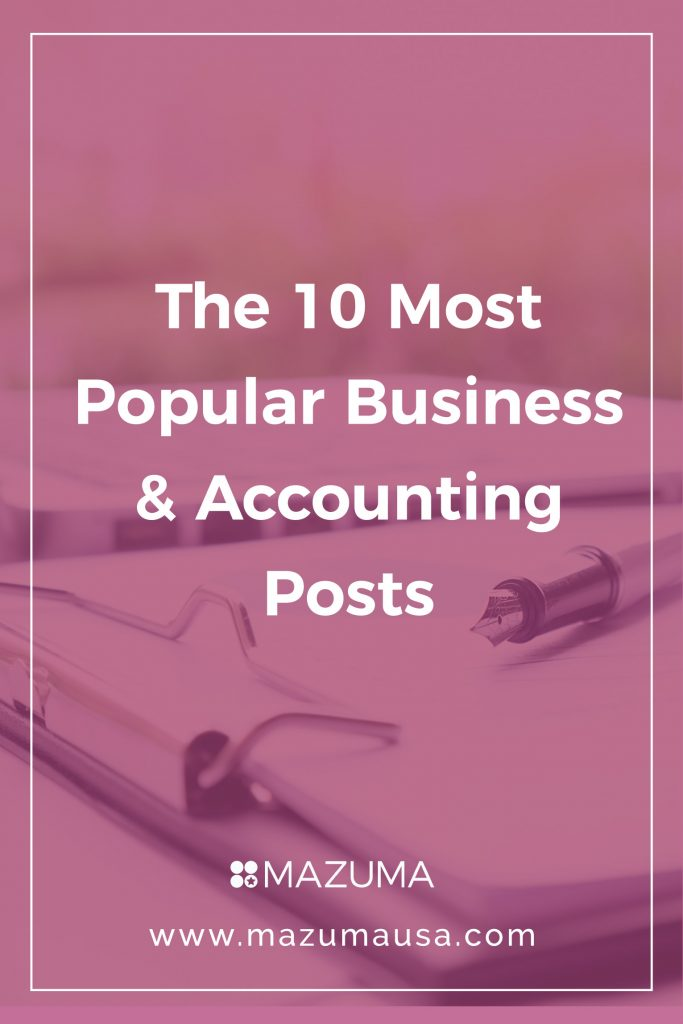 The 10 Most Popular Business & Accounting Posts | Mazuma USA | Small Business Accounting & Bookkeeping