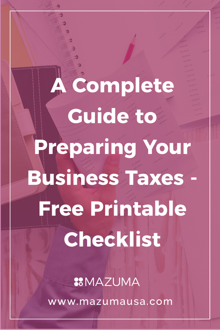 A Complete Guide to Preparing Your Business Taxes   Free 2017 Printable Tax Checklist   Mazuma USA
