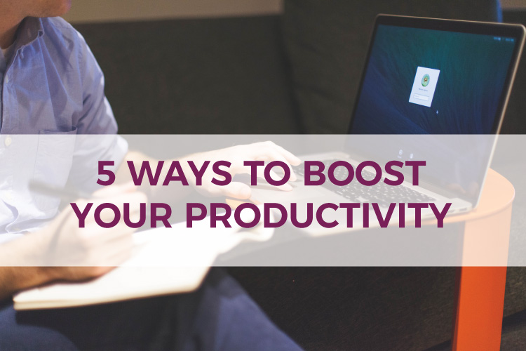 5 Ways To Boost Your Productivity | Small Business Tips | Bookkeeping & Accounting for Small Businesses & Entrepreneurs | Mazuma USA