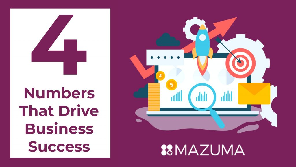 Top 4 Numbers That Drive Business Success