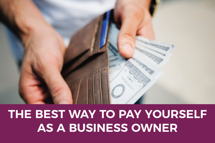 The Best Way to Pay Yourself as a Business Owner |Accounting & Taxes for Small Business | Mazuma USA
