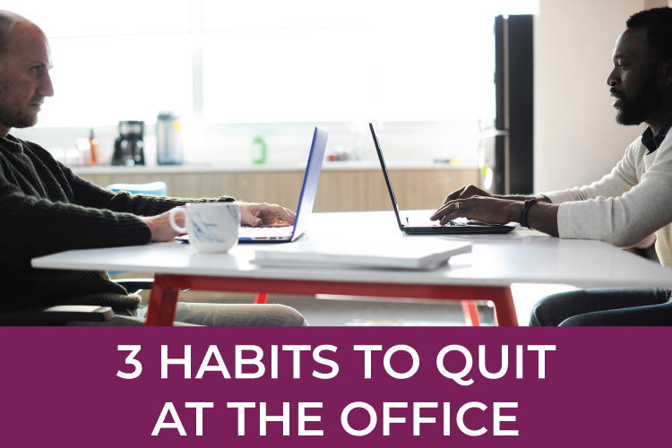 3 Habits to Quit at the Office | Small Business Tips | Entrepreneur Skills | Bookkeeping & Accounting for Small Business | Mazuma USA