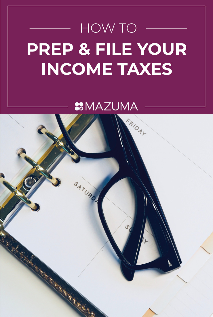 How to Prep & File Your Income Taxes | 2019 Income Tax Checklists | Mazuma USA