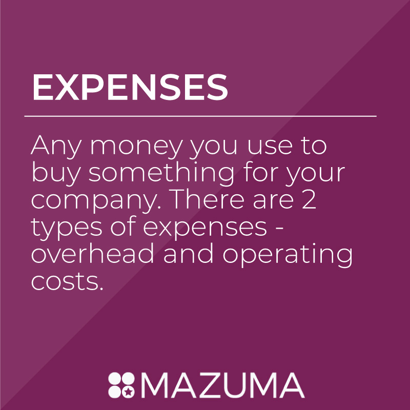 What Are Expenses? | Tax & Accounting Advice for Small Business & Entrepreneurs | Mazuma USA
