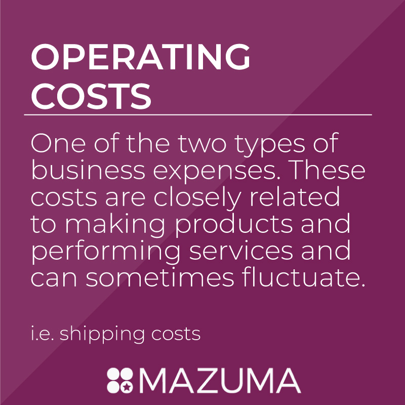 What Are Operating Costs? | DIY Tax & Accounting for Small Business & Entrepreneurs | Mazuma USA