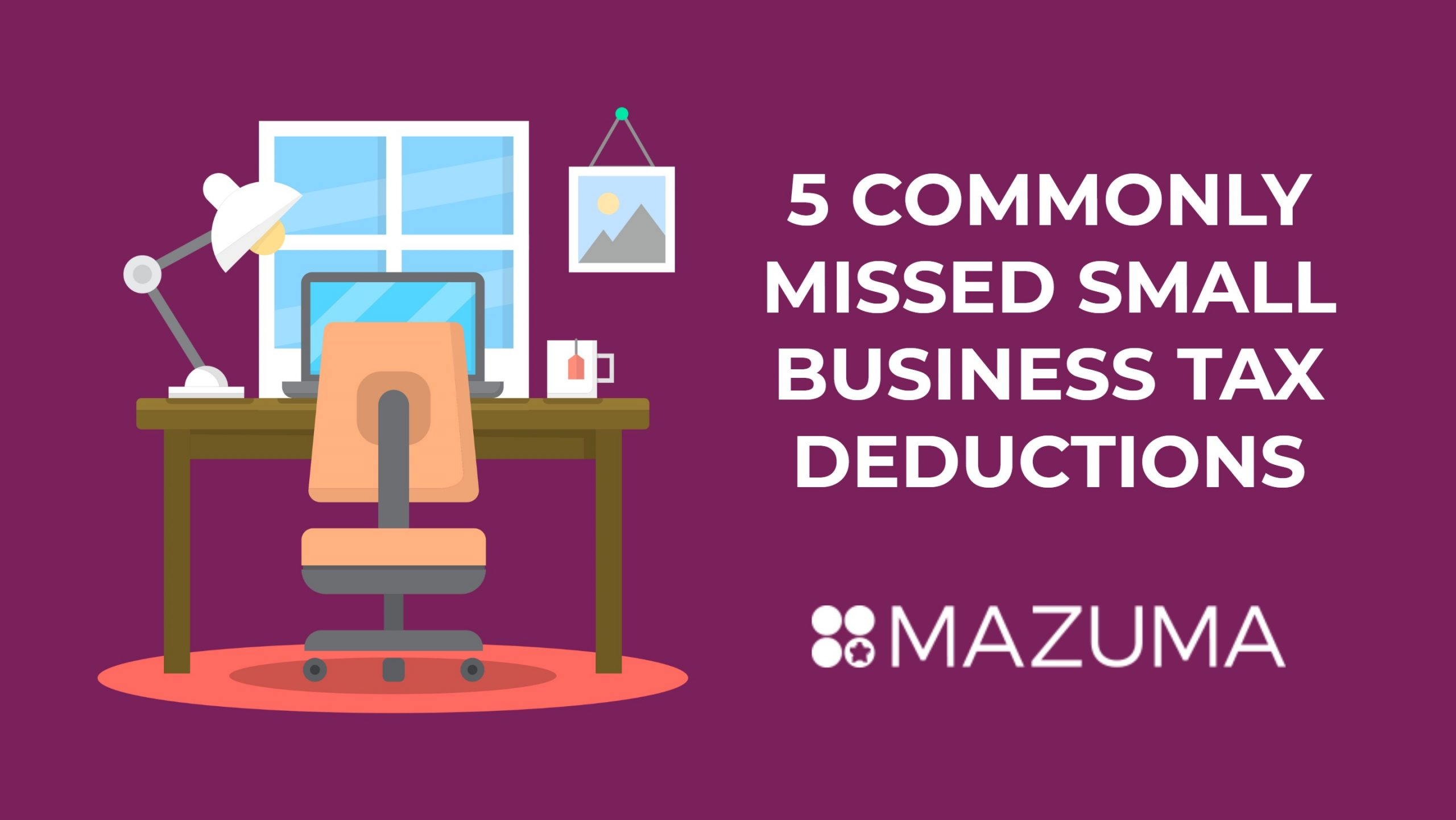 5 Commonly Missed Small Business Tax Deductions