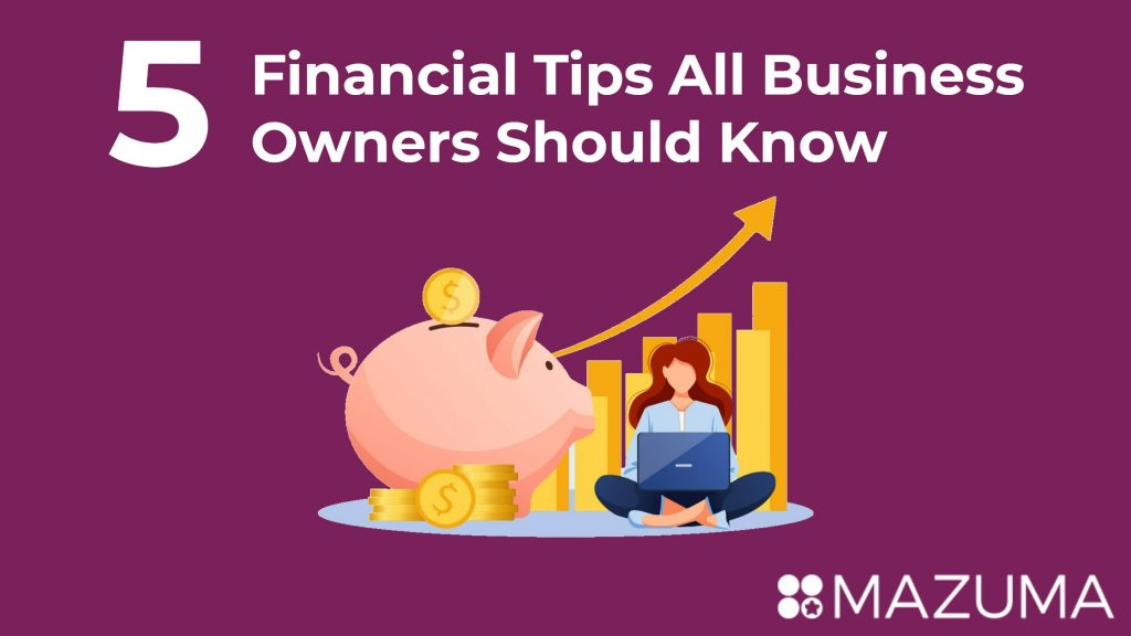 Financial Tips All Business Owners Should Know
